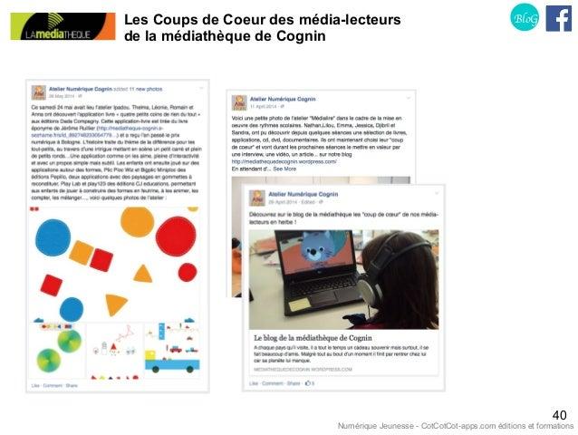 Les Coups de Coeur des média-lecteurs de la médiathèque de Cognin 40 BloG Numérique Jeunesse - CotCotCot-apps.com éditions...
