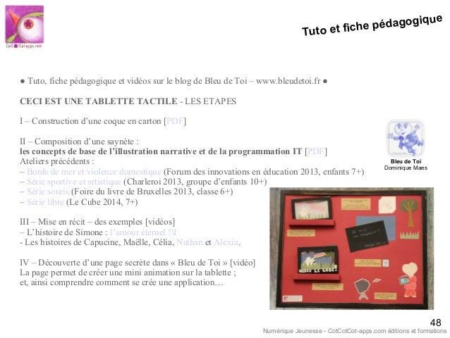 Tuto et fiche pédagogique 48 ● Tuto, fiche pédagogique et vidéos sur le blog de Bleu de Toi – www.bleudetoi.fr ● CECI EST ...