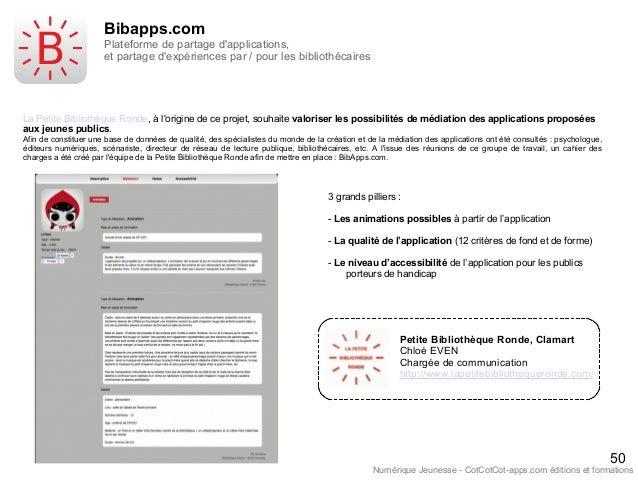 50 Numérique Jeunesse - CotCotCot-apps.com éditions et formations Bibapps.com Plateforme de partage d'applications, et par...
