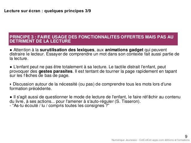 PRINCIPE 3 : FAIRE USAGE DES FONCTIONNALITES OFFERTES MAIS PAS AU DETRIMENT DE LA LECTURE ● Attention à la surutilisation ...