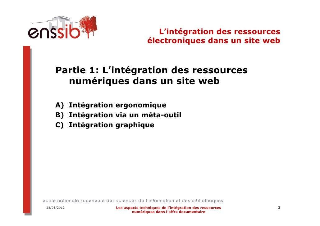L'intégration des ressources                                   électroniques dans un site web    Partie 1: L'intégration d...