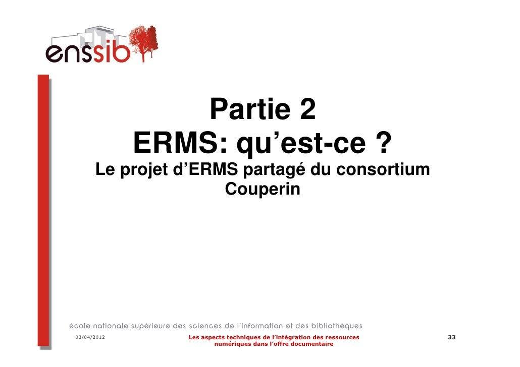Auteur: Marlène Delhaye03/04/2012   Les aspects techniques de l'intégration des ressources   41                     numéri...