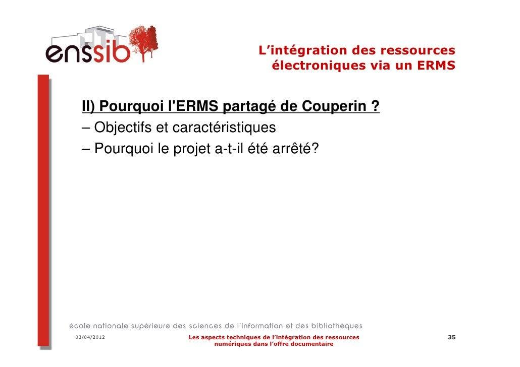 03/04/2012   Les aspects techniques de l'intégration des ressources   43                     numériques dans l'offre docum...