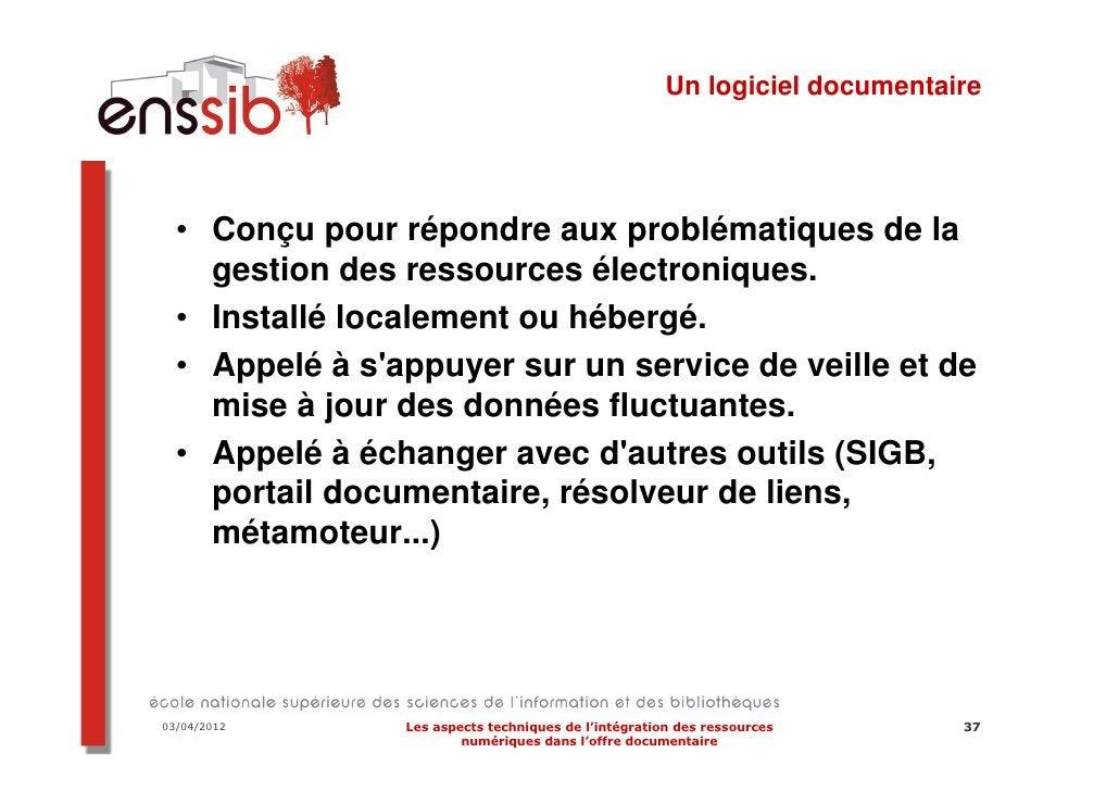 03/04/2012   Les aspects techniques de l'intégration des ressources   47                     numériques dans l'offre docum...