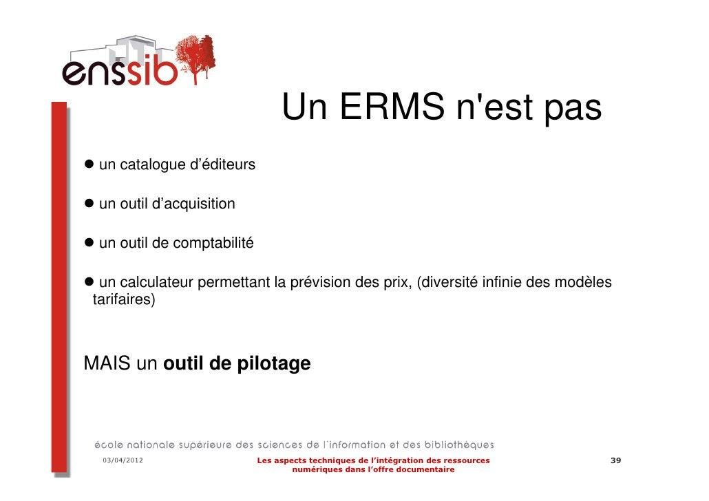 Intégration dynamique des données de                                 lERMS sur un site ou portail        • Par un service ...