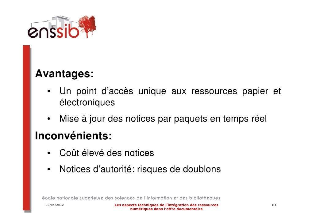 Les services rendus03/04/2012   Les aspects techniques de l'intégration des ressources          100                     nu...