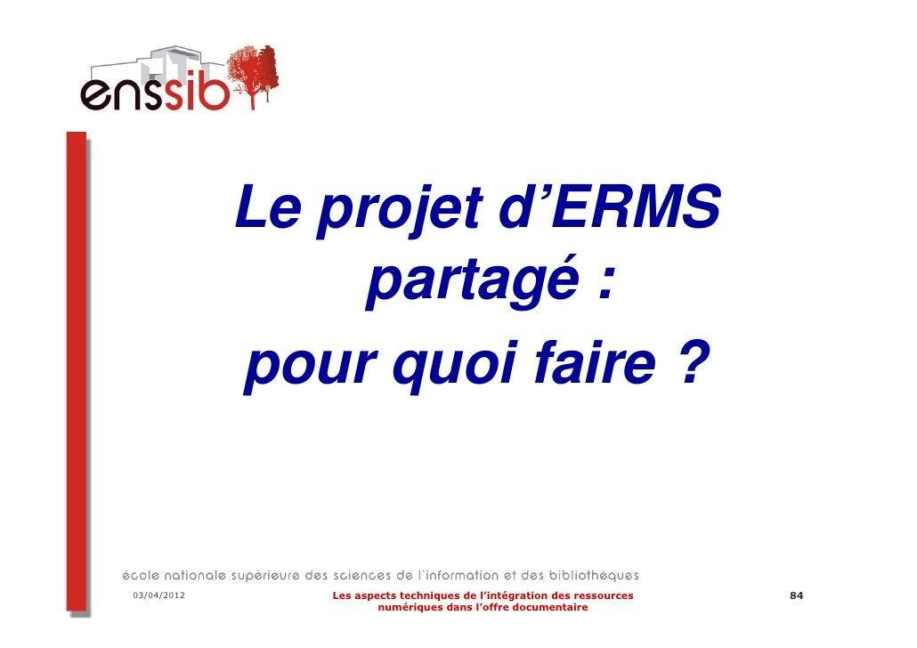 Les besoins des membres       Résultats de l'enquête d'intérêt sur un ERMS partagé           auprès des membres de Couperi...