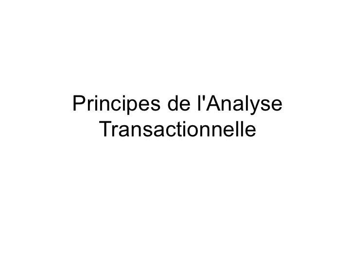 Principes de lAnalyse   Transactionnelle