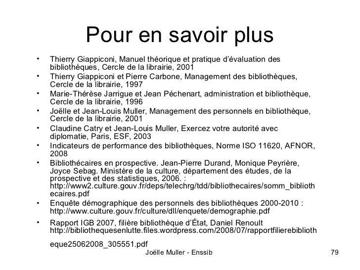 Pour en savoir plus•   Thierry Giappiconi, Manuel théorique et pratique d'évaluation des    bibliothèques, Cercle de la li...