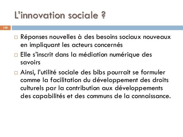 L'innovation sociale ?  Réponses nouvelles à des besoins sociaux nouveaux en impliquant les acteurs concernés  Elle s'in...
