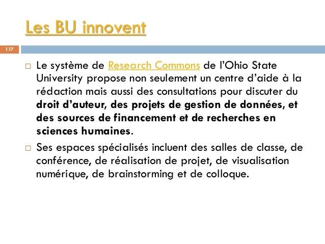 Les BU innovent 117  Le système de Research Commons de l'Ohio State University propose non seulement un centre d'aide à l...
