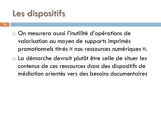 Les dispositifs  On mesurera aussi l'inutilité d'opérations de valorisation au moyen de supports imprimés promotionnels t...