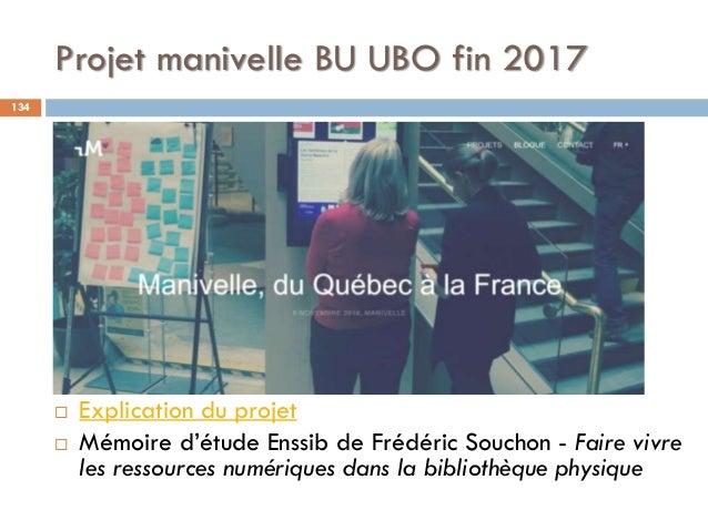 Projet manivelle BU UBO fin 2017 134  Explication du projet  Mémoire d'étude Enssib de Frédéric Souchon - Faire vivre le...