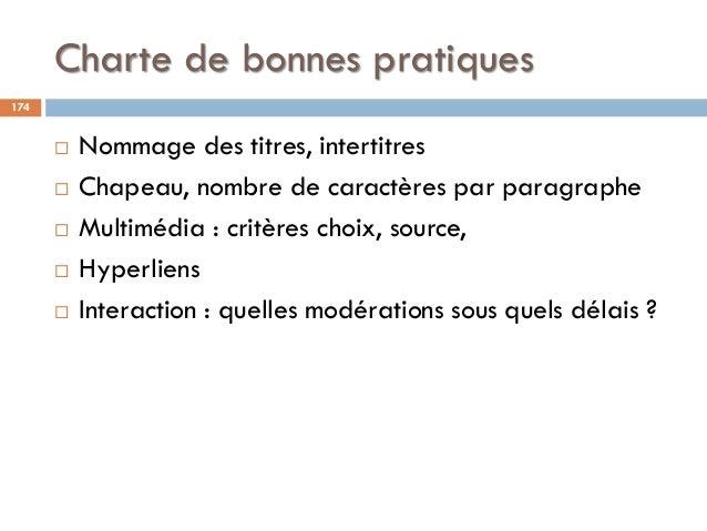 Charte de bonnes pratiques 174  Nommage des titres, intertitres  Chapeau, nombre de caractères par paragraphe  Multiméd...