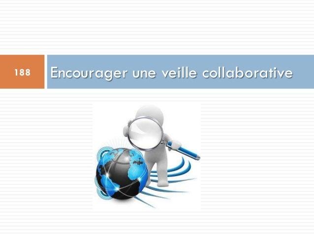 Encourager une veille collaborative188