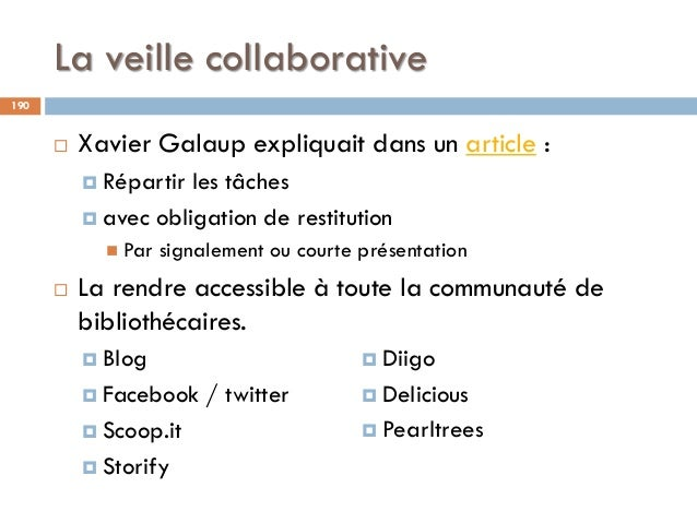 La veille collaborative 190  Xavier Galaup expliquait dans un article :  Répartir les tâches  avec obligation de restit...