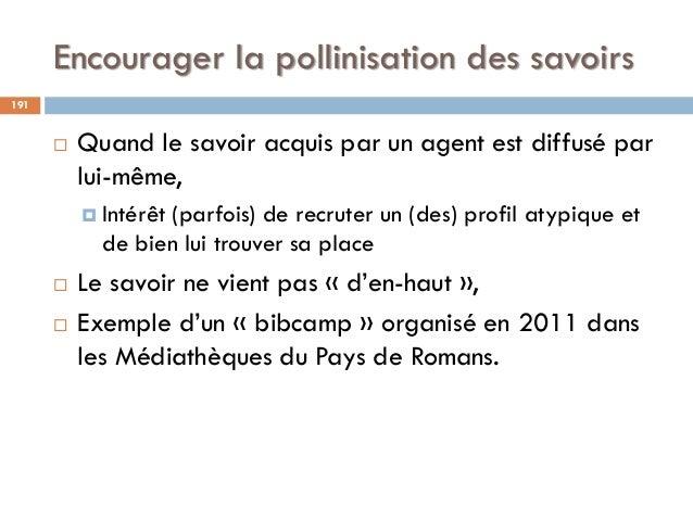 Encourager la pollinisation des savoirs 191  Quand le savoir acquis par un agent est diffusé par lui-même,  Intérêt (par...