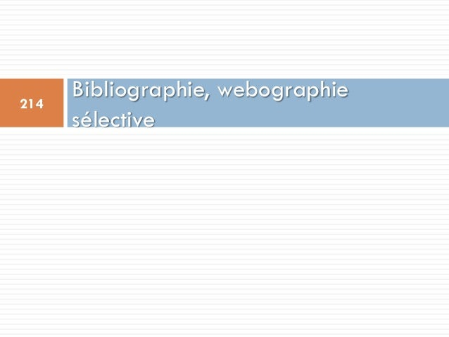 Bibliographie, webographie sélective 214