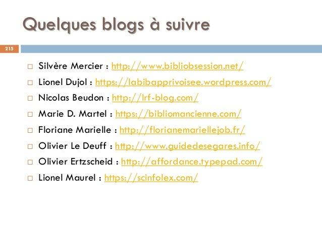 Quelques blogs à suivre  Silvère Mercier : http://www.bibliobsession.net/  Lionel Dujol : https://labibapprivoisee.wordp...