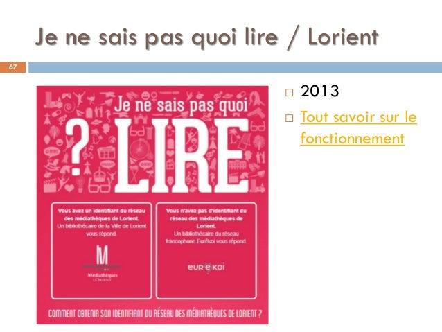 Je ne sais pas quoi lire / Lorient 67  2013  Tout savoir sur le fonctionnement