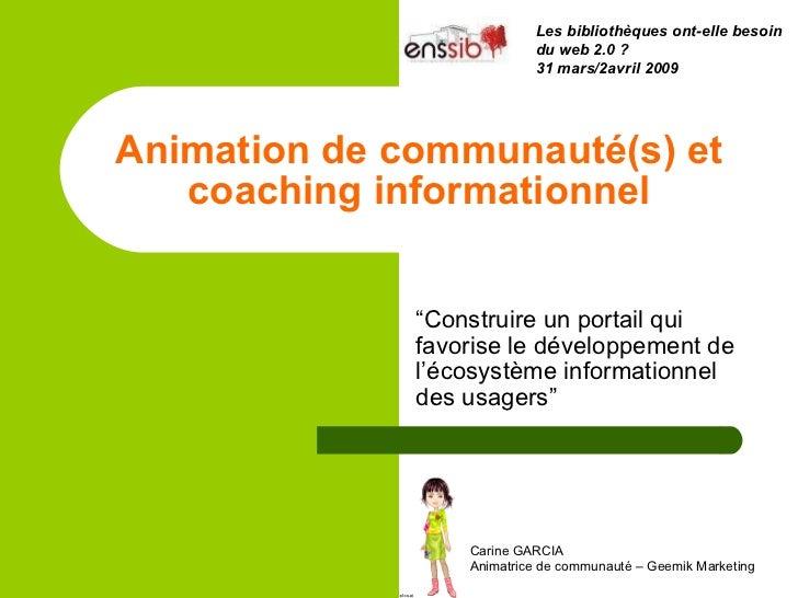 """Animation de communauté(s) et coaching informationnel """" Construire un portail qui favorise le développement de l'écosystèm..."""