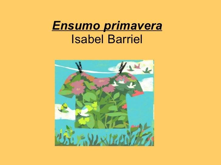 Ensumo primavera Isabel Barriel