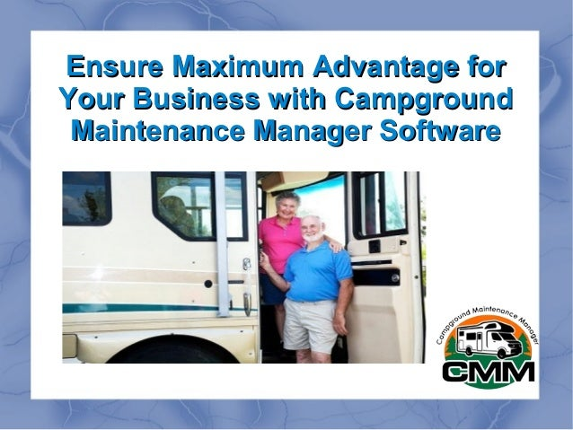 Ensure Maximum Advantage for Your Business with Campground