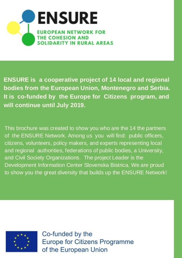 ENSURE is a cooperative project of 14 local and regional bodies from the European Union, Montenegro and Serbia. It is co-f...