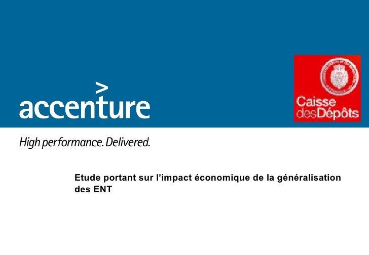 Etude portant sur l'impact économique de la généralisation des ENT