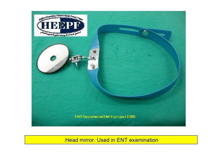 Head mirror. Used in ENT examination.