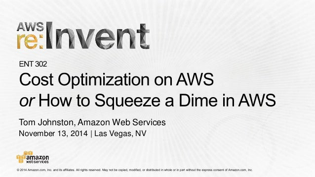 November 13, 2014 | Las Vegas, NV  Tom Johnston, Amazon Web Services