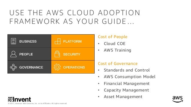 Optimizing Costs as You Scale on AWS - ENT302 - re:Invent 2017