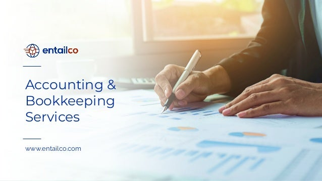 Accounting & Bookkeeping Services www.entailco.com
