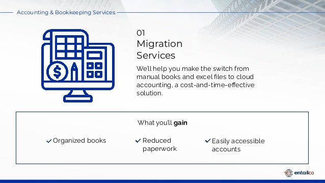 Plan your accounting and bookkeeping on the cloud   Entailco Financial Services Slide 3