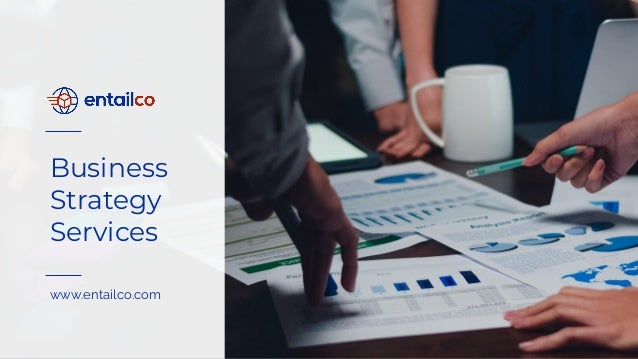 Business Strategy Services www.entailco.com