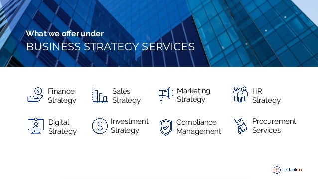 Enhance your business strategies from the experts   Entailco Business Strategy Services Slide 2