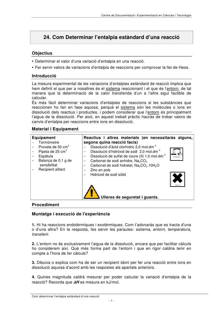 Centre de Documentació i Experimentació en Ciències i Tecnologia             24. Com Determinar l'entalpia estàndard d'una...