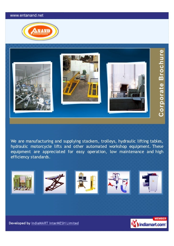 We are manufacturing and supplying stackers, trolleys, hydraulic lifting tables,hydraulic motorcycle lifts and other autom...