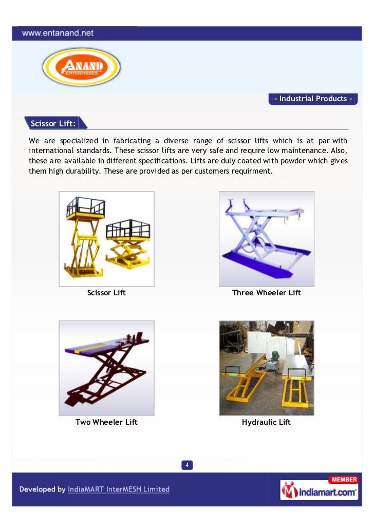 - Industrial Products -Scissor Lift:We are specialized in fabricating a diverse range of scissor lifts which is at par wit...