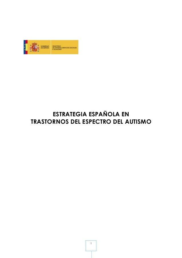 1 ESTRATEGIA ESPAÑOLA EN TRASTORNOS DEL ESPECTRO DEL AUTISMO