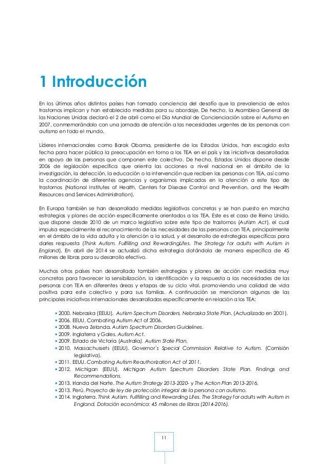 11 1 Introducción En los últimos años distintos países han tomado conciencia del desafío que la prevalencia de estos trast...