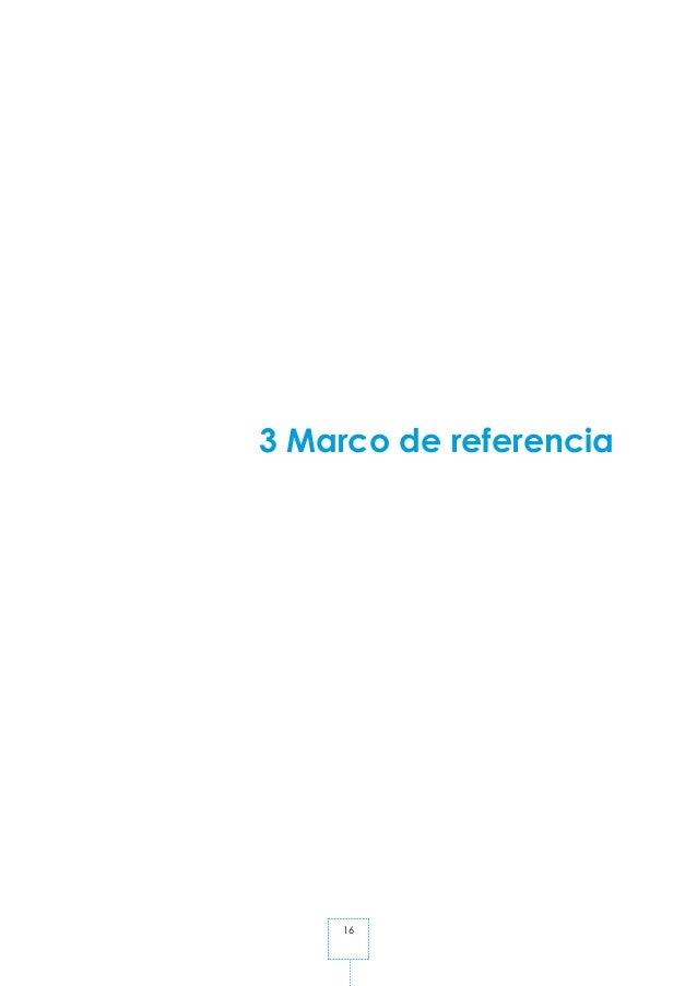 16 3 Marco de referencia