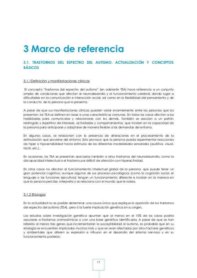 17 3 Marco de referencia 3.1. TRASTORNOS DEL ESPECTRO DEL AUTISMO. ACTUALIZACIÓN Y CONCEPTOS BÁSICOS 3.1.1Definición y man...