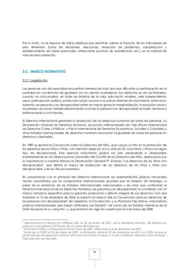 24 Por lo tanto, no se dispone de datos objetivos que permitan valorar el impacto de los indicadores de esta dimensión (to...
