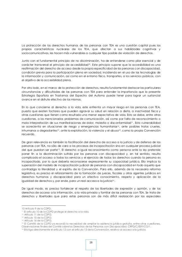 28 La protección de los derechos humanos de las personas con TEA es una cuestión capital pues las propias características ...