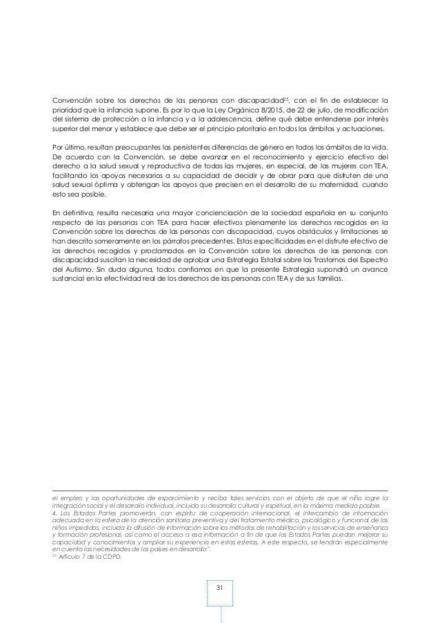 31 Convención sobre los derechos de las personas con discapacidad25, con el fin de establecer la prioridad que la infancia...