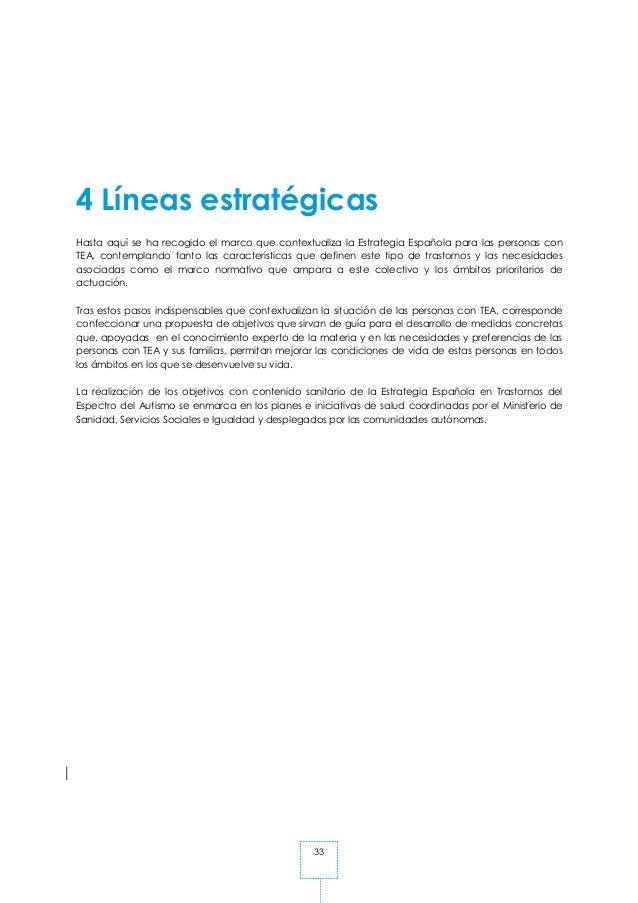 33 4 Líneas estratégicas Hasta aquí se ha recogido el marco que contextualiza la Estrategia Española para las personas con...