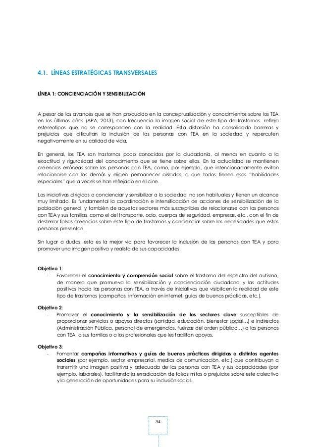 34 4.1. LÍNEAS ESTRATÉGICAS TRANSVERSALES LÍNEA 1: CONCIENCIACIÓN Y SENSIBILIZACIÓN A pesar de los avances que se han prod...