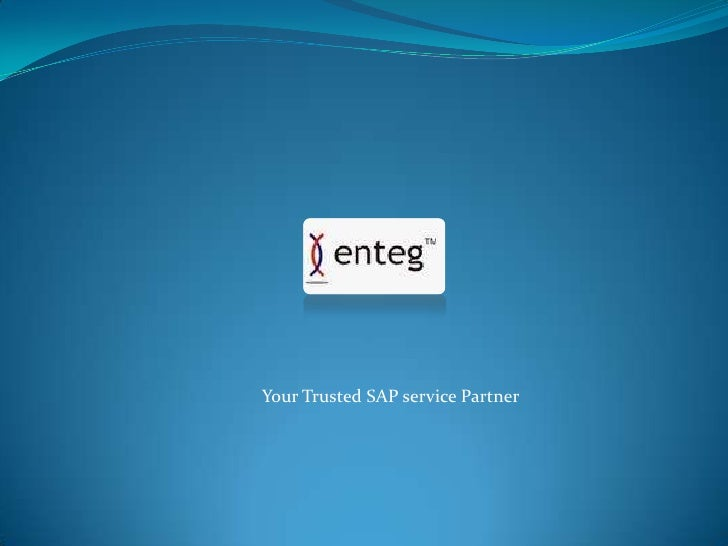 Your Trusted SAP service Partner<br />