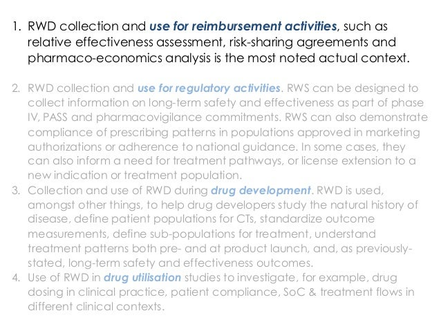 1. RWD collection and use for reimbursement activities, such as relative effectiveness assessment, risk-sharing agreement...